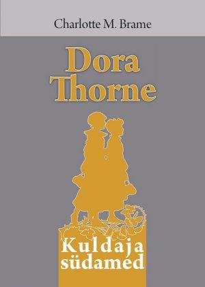 Charlotte Brame. Dora Thorne