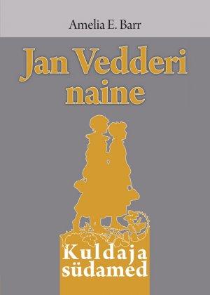 Amelia Barr. Jan Vedderi naine