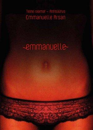 Emmanuelle Arsan. Emmanuelle 2. Raamat. Antis??tus