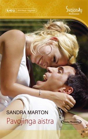 Sandra Marton. Pavojinga aistra