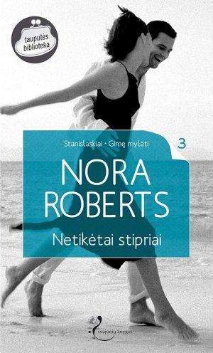 Nora Roberts. Netik?tai stipriai