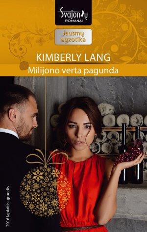 Kimberly Lang. Milijono verta pagunda