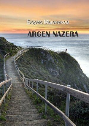 Борис Мызников. ARGEN NAZERA