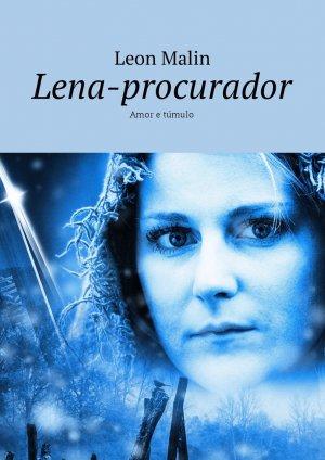 Leon Malin. Lena-procurador. Amor e t?mulo
