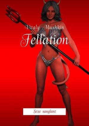 Vitaly Mushkin. Fellation. Sexe sanglant
