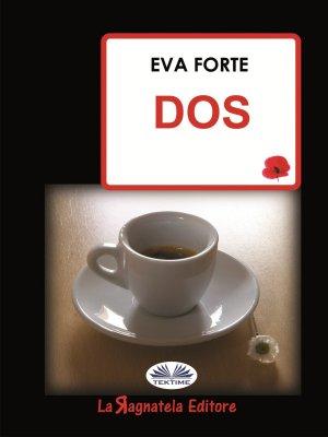 Eva Forte. Dos